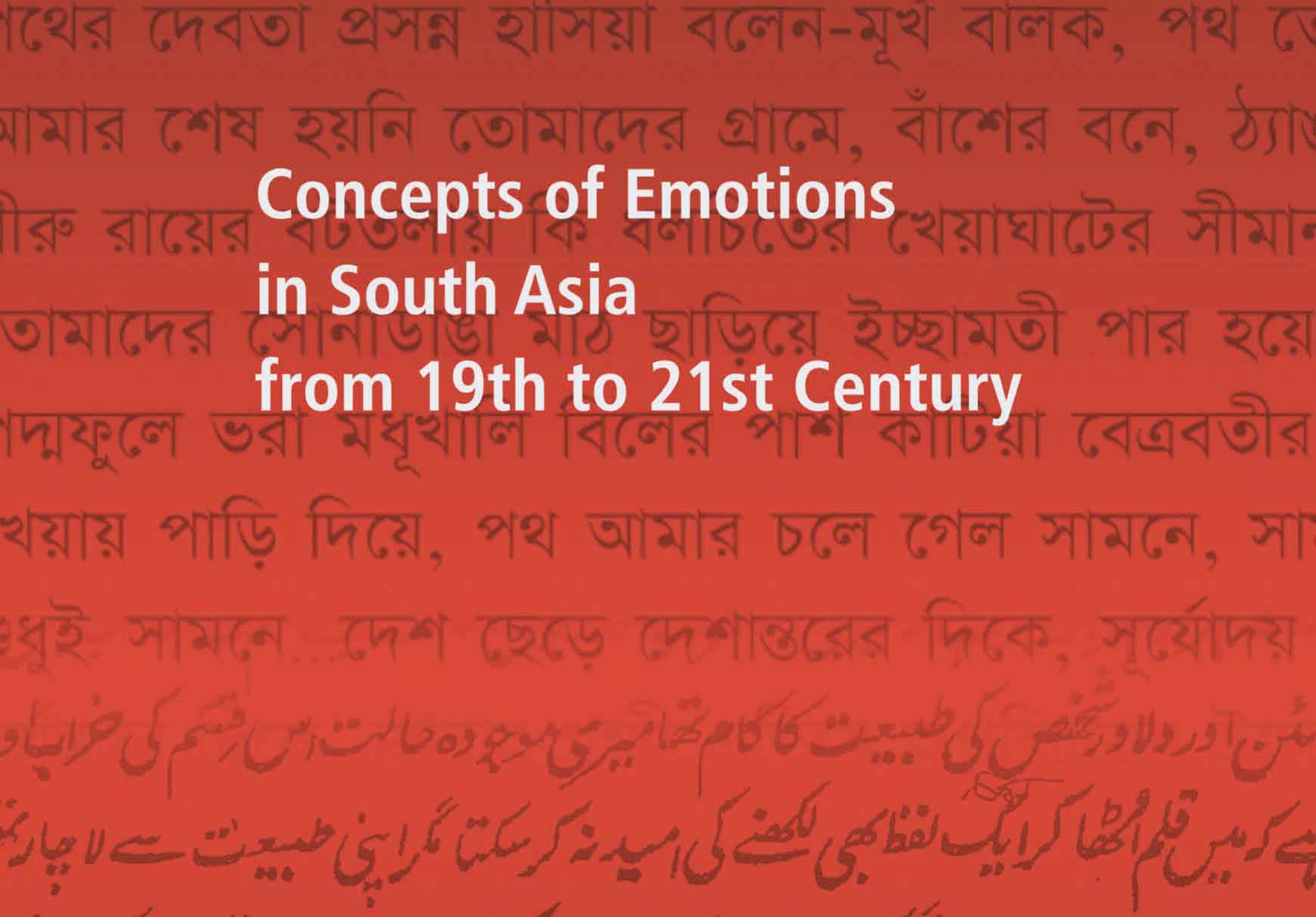 Concepts of Emotions in South Asia from 19th to 21st Century