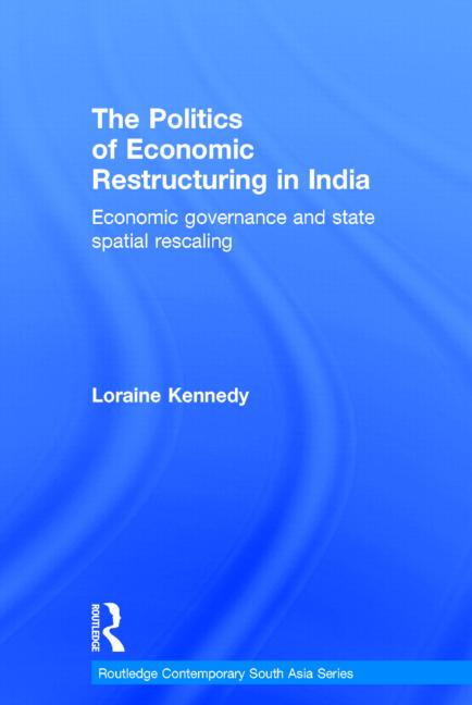 The Politics of Economic Restructuring in India
