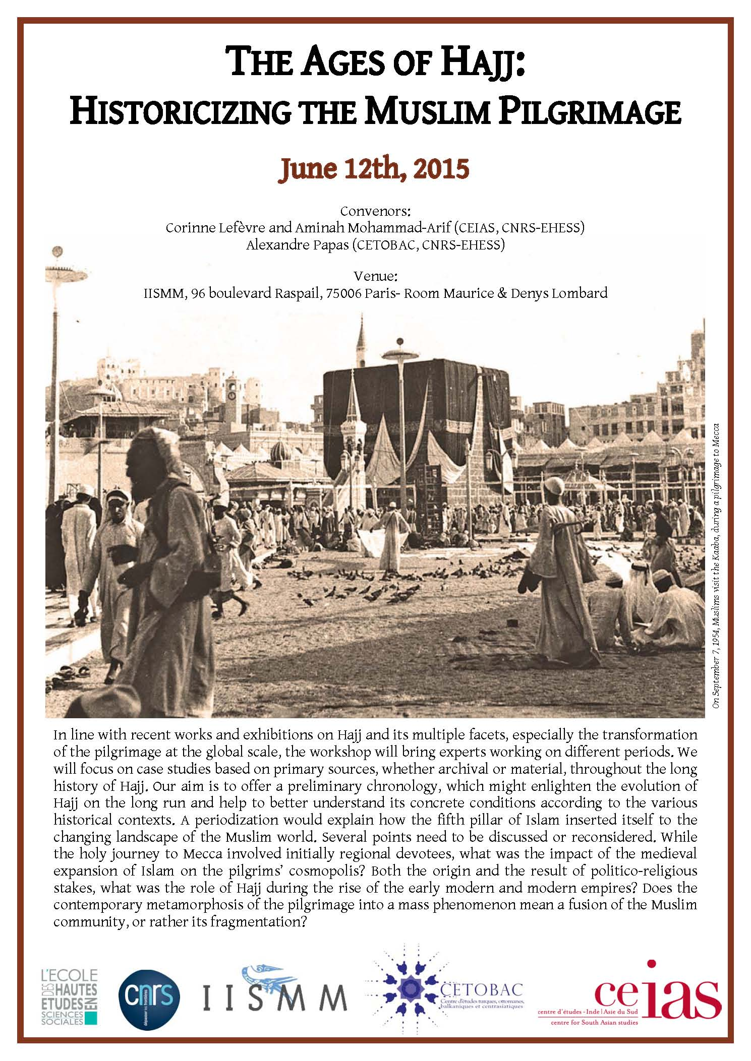 The Ages of Hajj: Historicizing the Muslim Pilgrimage