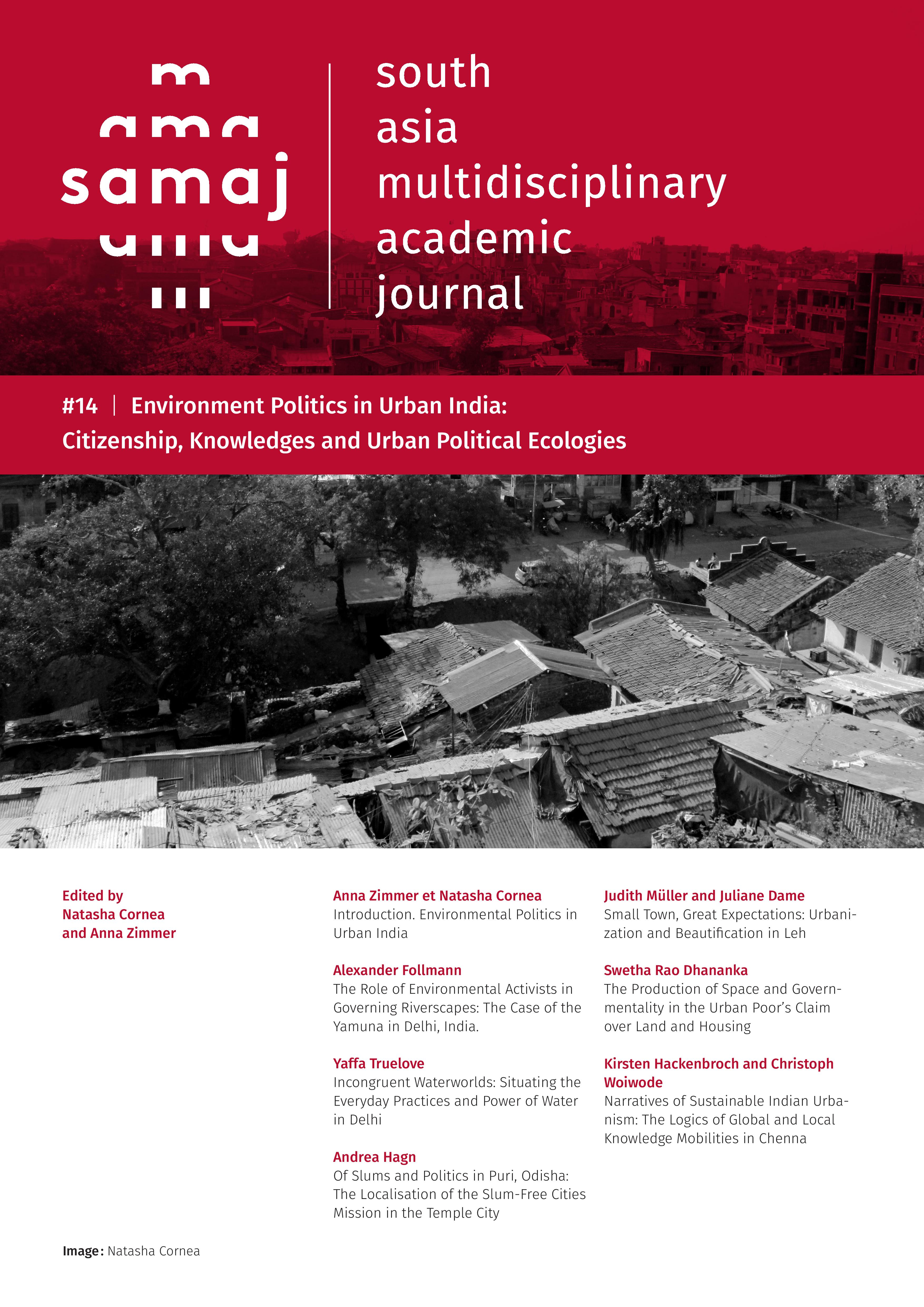 Environment Politics in Urban India: Citizenship, Knowledges and Urban Political Ecologies