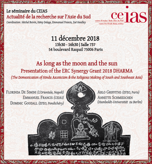 As long as the moon and the sun. Presentation of the ERC Synergy Grant 2018 DHARMA (The Domestication of Hindu Asceticism & the Religious Making of South and Southeast Asia)