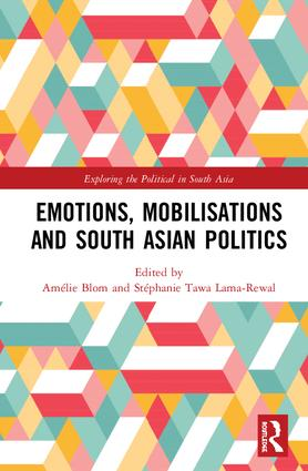 Emotions, Mobilisations and South Asian Politics